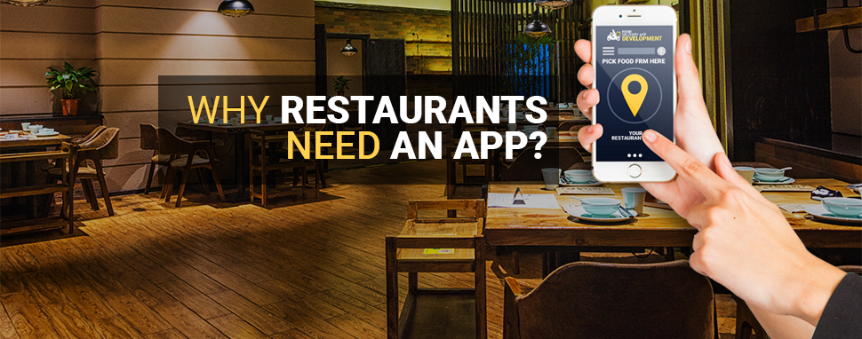 Why restaurants need app