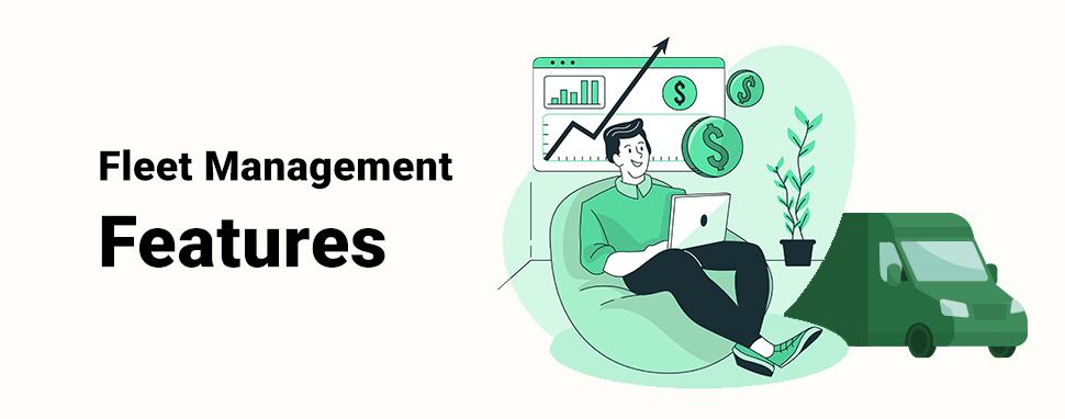 Fleet Management Features