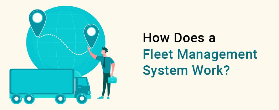 fleet management system work