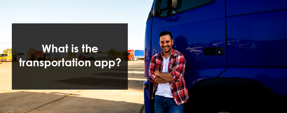 Transport App Development