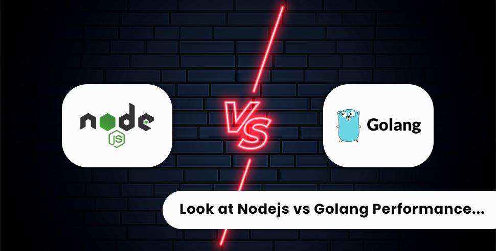 Nodejs vs Golang